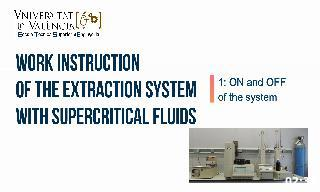 Work instruction on turning ON and OFF of SCF 5260 extraction system.