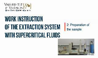 Work instruction about preparation of the sample in the SCF 5260 extraction system.