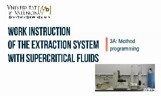 Work instruction about method programming of SCF 5260 extraction system. Author: Alicia Ba