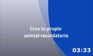 Crea tu propio animal recordatorio.