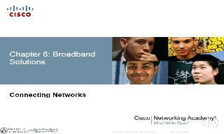 CCNA4 - Chapter 6 (Broadband Solutions)