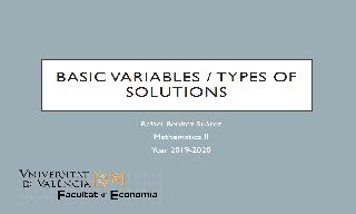 Basic / non-basic variables, degenerate solutions, unique - multiple solutions