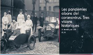 Image of the cover of the video;Les pandèmies abans del coronavirus. Tres visions històriques