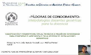 11) Gamificación y fomento del Visual Thinking a través de infogramas para fomentar el aprendizaje en la gestión de instalaciones deportivas (Juan Núñez Pomar/Fernando García Pascual)
