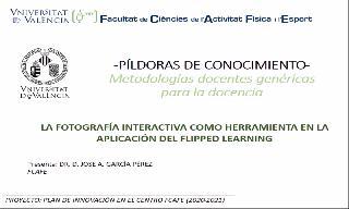 02) La fotografía interactiva como herramienta en la aplicación del flipped learning (Jose Antonio García Pérez)