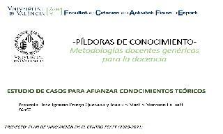 03) Estudio de casos para afianzar conocimientos teóricos de manera práctica (José Ignacio Priego Quesada)