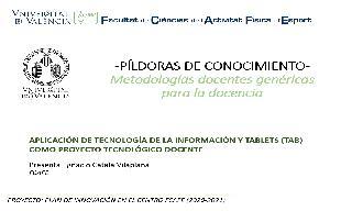 06) Aplicación de TAB (Tecnología de la información y Tablets) como proyecto tecnológico docente (Ignacio Catalá Vilaplana)