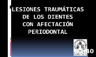Lesiones traumáticas de los dientes