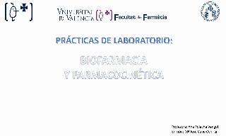 Prácticas Biofarmacia y Farmacocinética