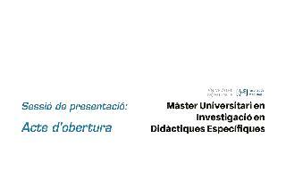Acte d'obertura del Màster Universitari en Investigació en Didàctiques Específiques